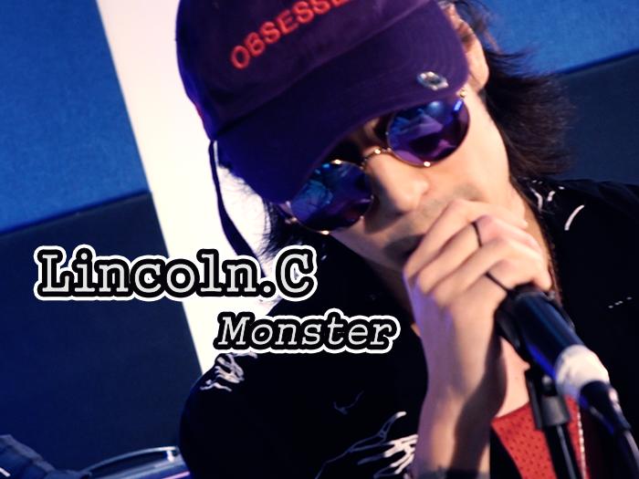Lincoln C.-Monster現場版本@BigBigVoice