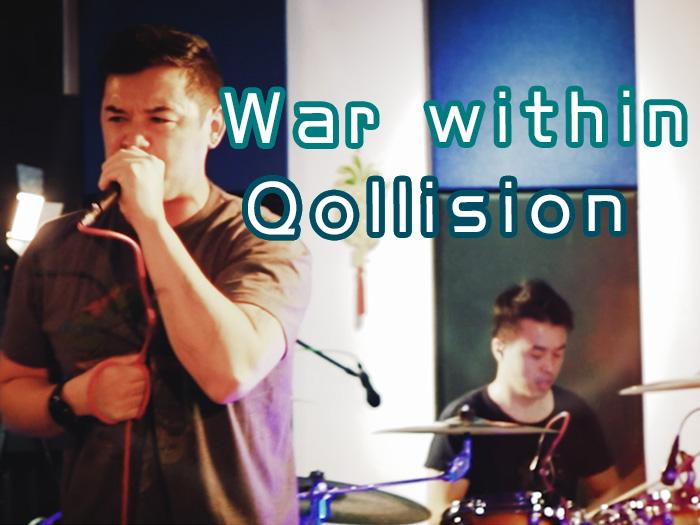 War within-Qollision@BigBigVoice現場版本