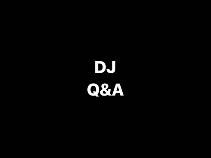 DJ Q&A